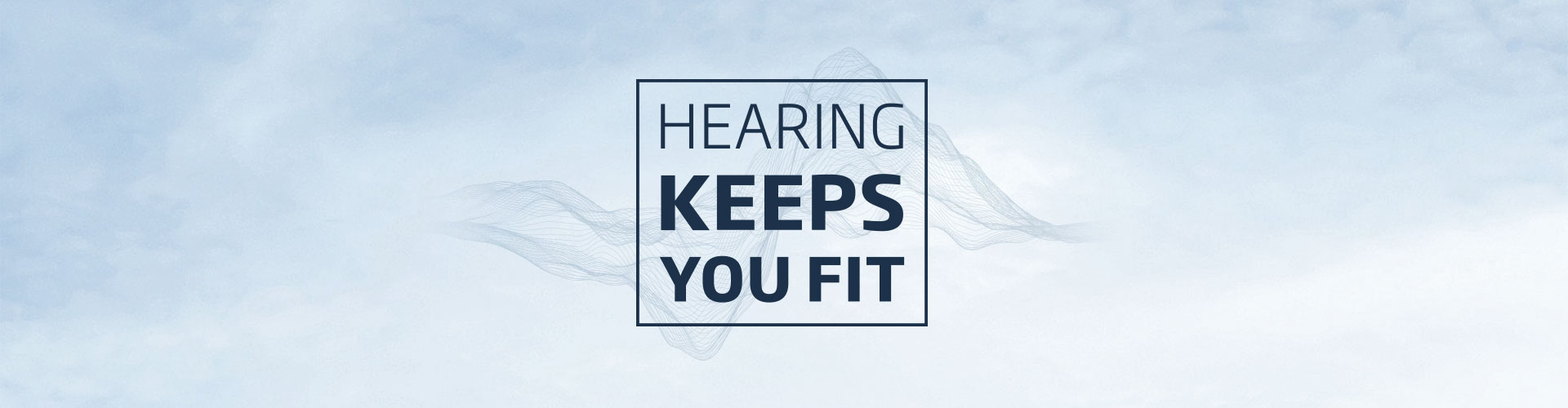 hearing-keeps-you-fit